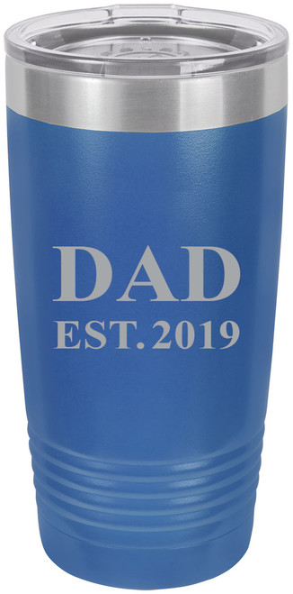 Dad Established EST. 2019 Stainless Steel Engraved Insulated Tumbler 20 Oz Travel Coffee Mug, Blue