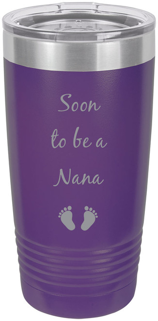 Soon to be a Nana Stainless Steel Engraved Insulated Tumbler 20 Oz Travel Coffee Mug, Purple