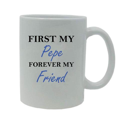First My Pepe Forever my Friend 20-Ounce Jumbo White Ceramic Coffee Mug