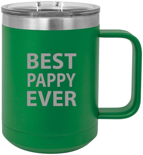 Best Pappy Ever Stainless Steel Vacuum Insulated 15 Oz Travel Coffee Mug with Slider Lid, Green