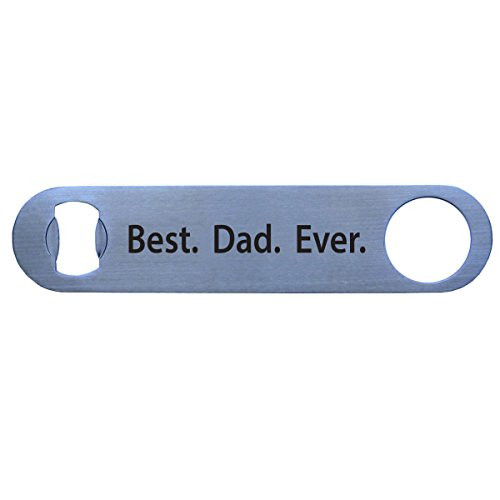 Best Dad Ever Bottle Opener - Great Gift for Father's Day, Birthday, or Christmas Gift for Dad, Grandpa, Papa, Husband