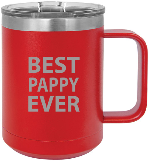Best Pappy Ever Stainless Steel Vacuum Insulated 15 Oz Travel Coffee Mug with Slider Lid, Red