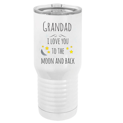 Grandad - I Love You to the Moon and Back Stainless Steel Vacuum Double-Walled Insulated 20 Oz Tumbler Travel Coffee Mug with Clear Lid, White