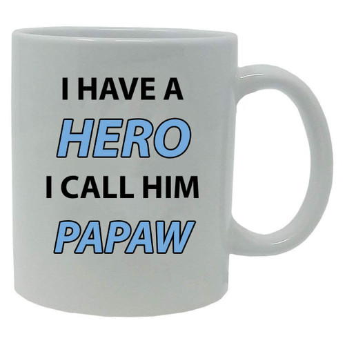 I Have a Hero I Call Him Papaw 20-Ounce Jumbo White Ceramic Coffee Mug