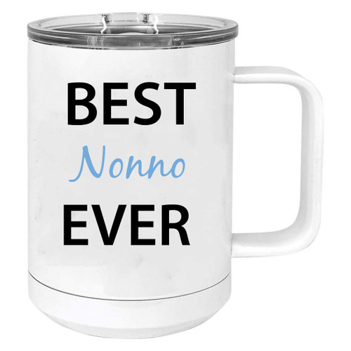 Best Nonno Ever Stainless Steel Vacuum Insulated 15 Oz Travel Coffee Mug with Slider Lid, White