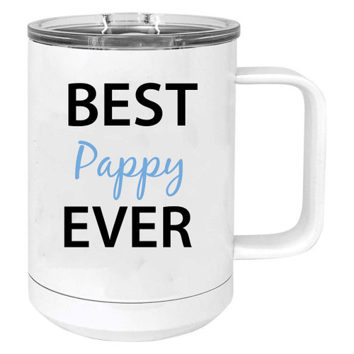 Best Pappy Ever Stainless Steel Vacuum Insulated 15 Oz Travel Coffee Mug with Slider Lid, White