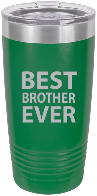 Best Brother Ever Stainless Steel Engraved Insulated Tumbler 20 Oz Travel Coffee Mug, Green