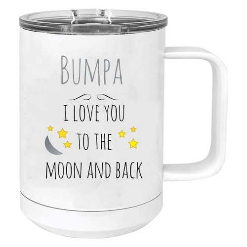 Bumpa - I Love you to the Moon and Back Stainless Steel Vacuum Insulated 15 Oz Travel Coffee Mug with Slider Lid, White