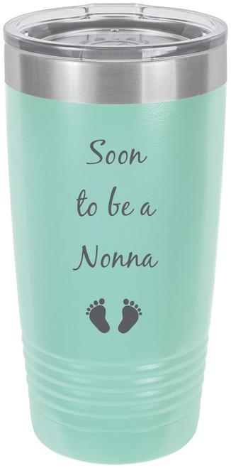 Soon to be a Nonna Stainless Steel Engraved Insulated Tumbler 20 Oz Travel Coffee Mug, Teal