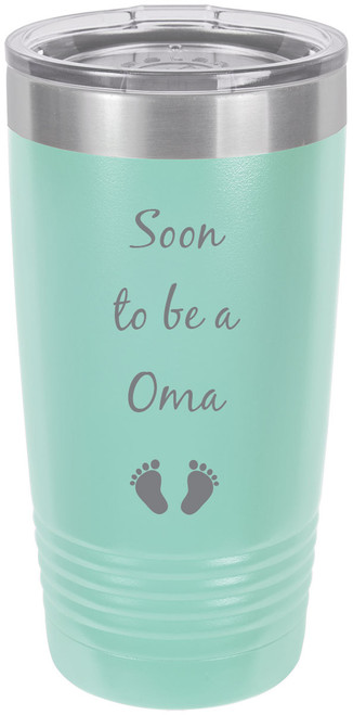 Soon to be a Oma Stainless Steel Engraved Insulated Tumbler 20 Oz Travel Coffee Mug, Teal