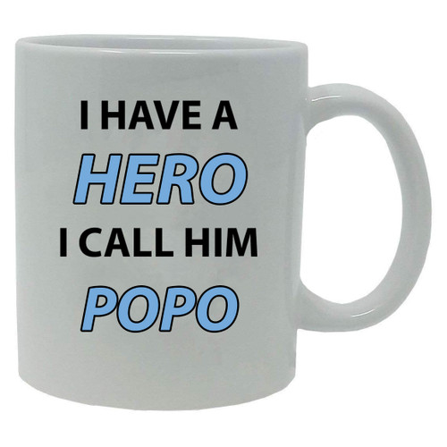 I Have a Hero I Call Him Popo 20-Ounce Jumbo White Ceramic Coffee Mug