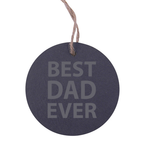 Best Dad Ever 3.25-inch Circle Slate Hanging Christmas Tree Ornament with String