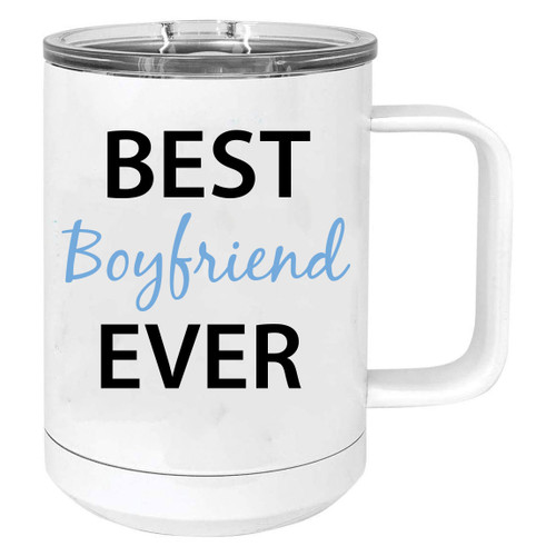 Best Boyfriend Ever Stainless Steel Vacuum Insulated 15 Oz Travel Coffee Mug with Slider Lid, White