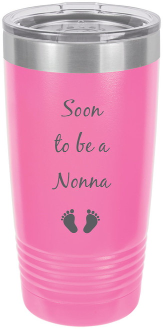 Soon to be a Nonna Stainless Steel Engraved Insulated Tumbler 20 Oz Travel Coffee Mug, Pink