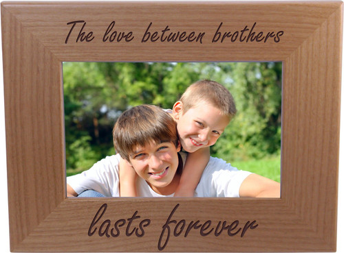 The love between brothers lasts forever - 4x6 Inch Wood Picture Frame - Great Gift for Birthday, or Christmas Gift for Brother, Brothers
