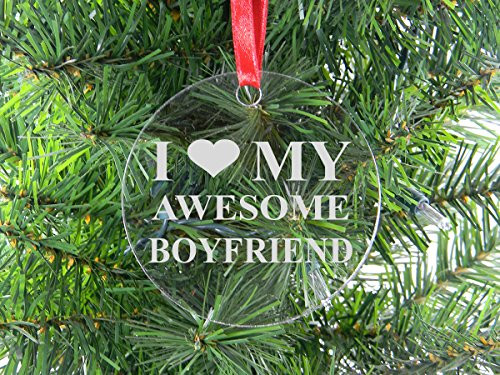 I Love My Awesome Boyfriend - Clear Acrylic Christmas Ornament - Great Gift for Birthday,Valentines Day, Anniversary or Christmas Gift for Boyfriend, BF