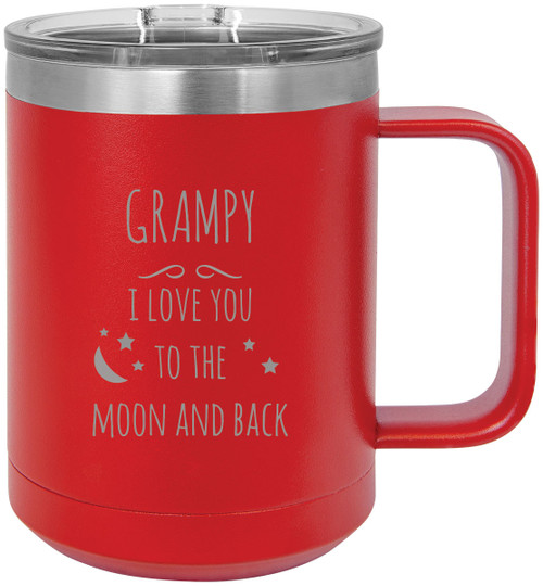 Grampy - I love you to the Moon and Back Stainless Steel Vacuum Insulated 15 Oz Travel Coffee Mug with Slider Lid, Red