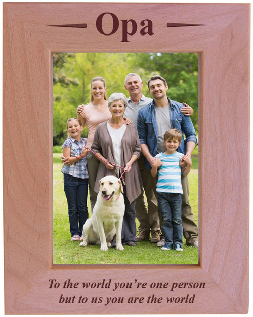 Opa - to The World You're one Person but to us You are The World - Engraved Wood Picture Frame (5x7 Vertical)