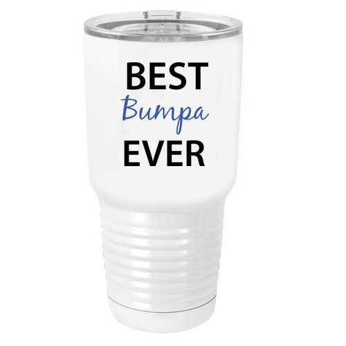 Best Bumpa Ever Stainless Steel Vacuum Double-Walled Insulated 30 Oz Tumbler Travel Coffee Mug with Clear Lid, White