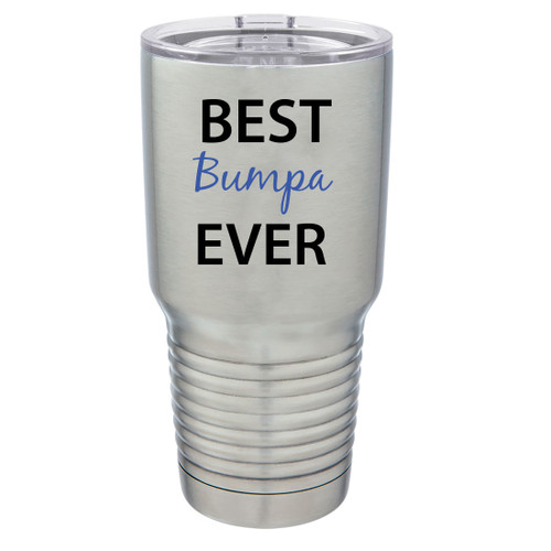 Best Bumpa Ever Stainless Steel Vacuum Double-Walled Insulated 30 Oz Tumbler Travel Coffee Mug with Clear Lid, Silver