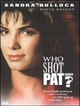 Who_shot_Pat.jpg