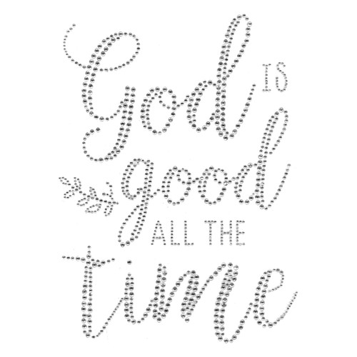 """God Is Good All The Time"" Iron-On Design (S101921)."