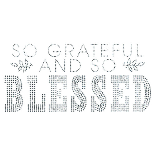 """So Grateful And So Blessed"" Iron-On Design (S101922)"