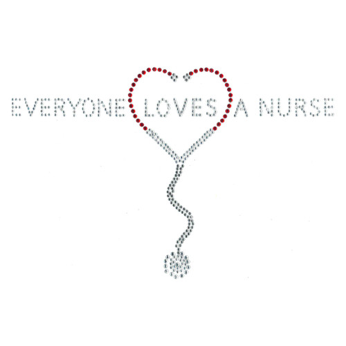 """Everyone Loves A Nurse"" Iron-On Design (S6470)."