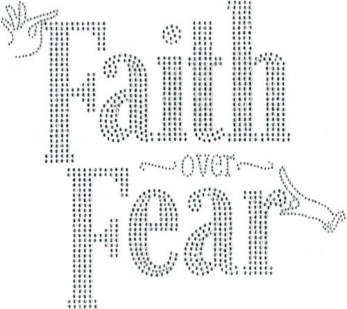 """""""Faith Over Fear"""" Iron-On Design (S101820)."""