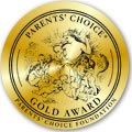 A Parent's Choice Gold Award Winner!