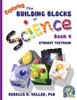 Exploring the Building Blocks of Science Book 4 Set