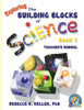 Exploring the Building Blocks of Science Book 1 Set
