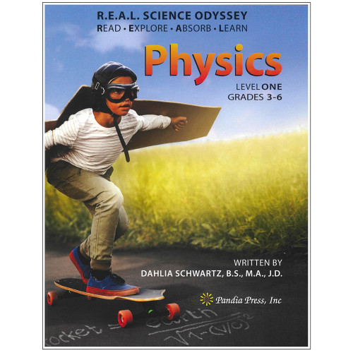 R.E.A.L. Science Odyssey Physics 1 Textbook