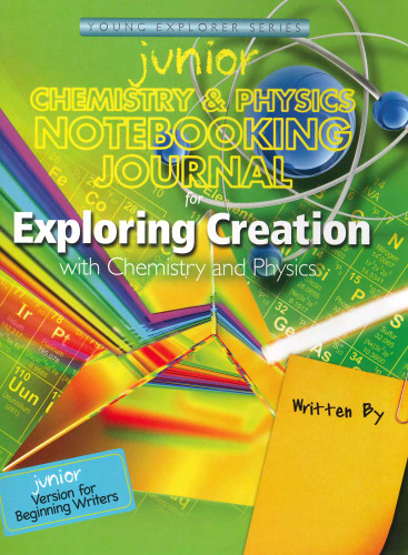 Apologia Chemistry and Physics Junior Notebook