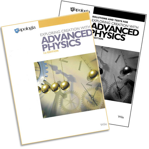 Apologia Advanced Physics - Text, Tests & Key
