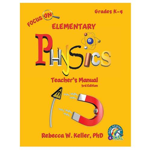 Focus On Elementary Physics Teacher's Manual