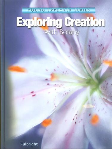 Apologia Botany Textbook - 1st Ed