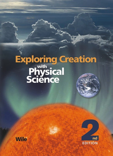 Apologia Physical Science - Text, Tests, & Key - 2nd Ed