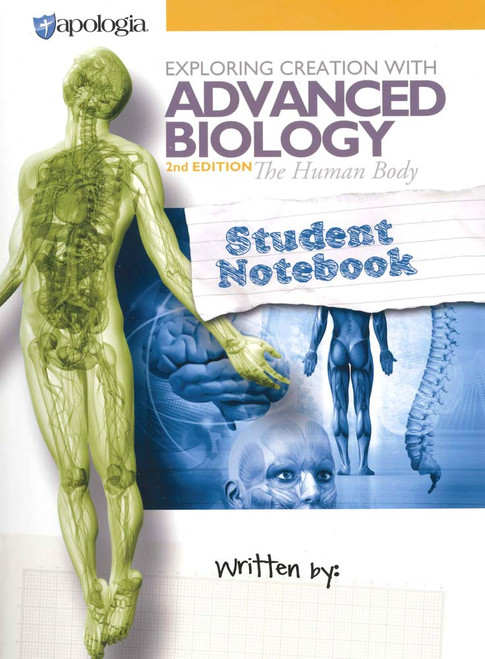Apologia The Human Body Student Notebook, 2nd Edition