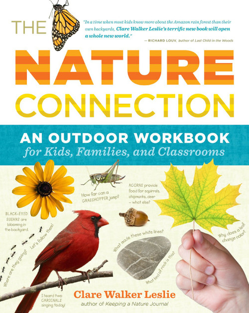 The Nature Connection: An Outdoor Workbook for Kids, Families, and Classrooms