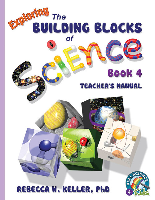 Exploring the Building Blocks of Science Book 4 Teacher's Manual
