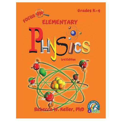Focus On Elementary Physics Student Textbook