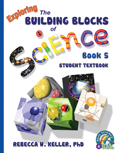 Exploring the Building Blocks of Science Book 5 Student Text