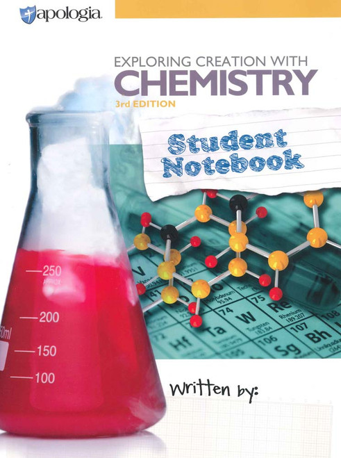 Apologia Chemistry Student Notebook, 3rd Edition