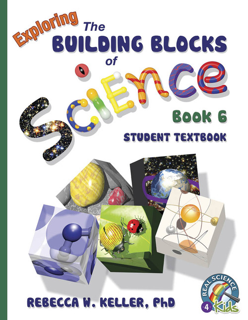Exploring the Building Blocks of Science Book 6 Student Text