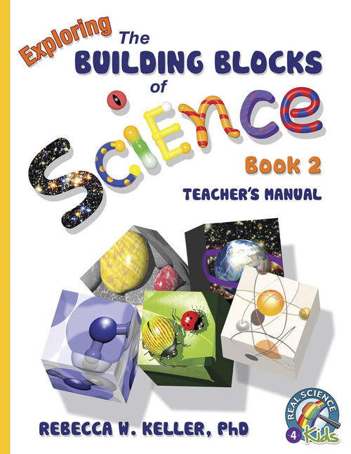 Exploring the Building Blocks of Science Book 2 Teacher's Manual