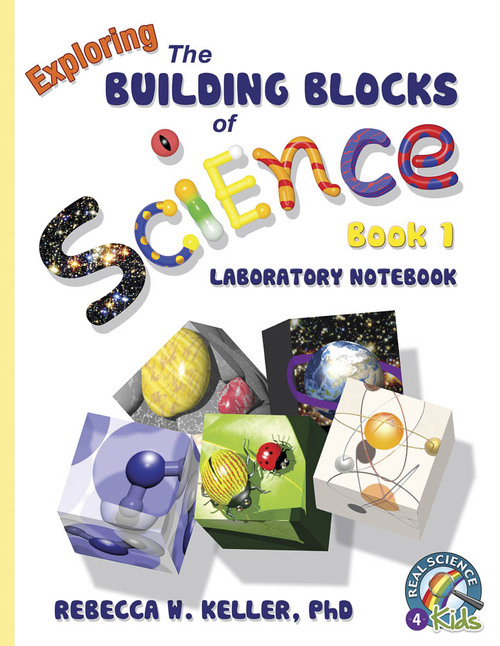 Exploring the Building Blocks of Science Book 1 Laboratory Notebook