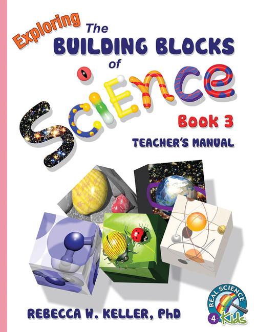 Exploring the Building Blocks of Science Book 3 Teacher's Manual