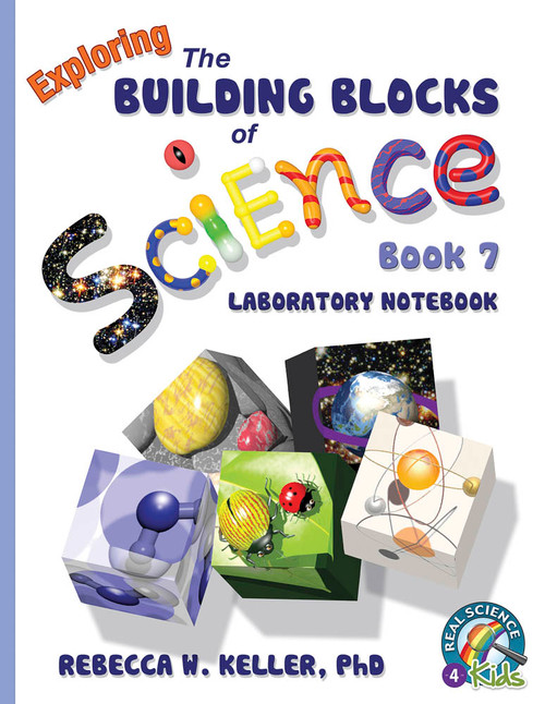 Exploring the Building Blocks of Science Book 7 Laboratory Notebook