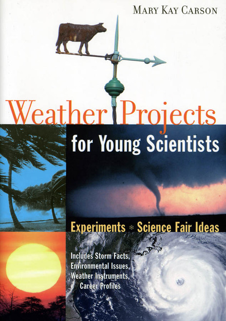Weather Projects for Young Scientists